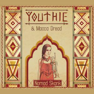 Youtie & Macca Dread: Nomad Skank