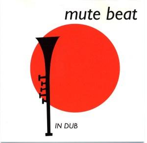 Mute Beat: In Dub