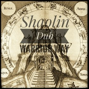Shaolin Dub: Warrior Way