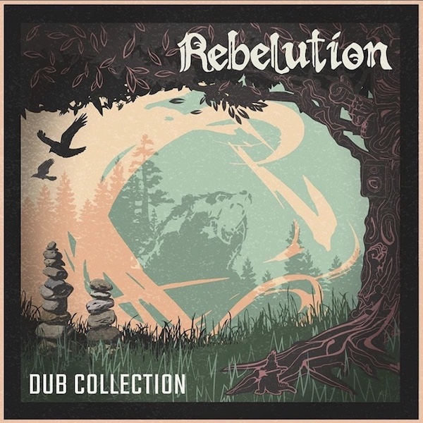 Rebelution: Dub Collection