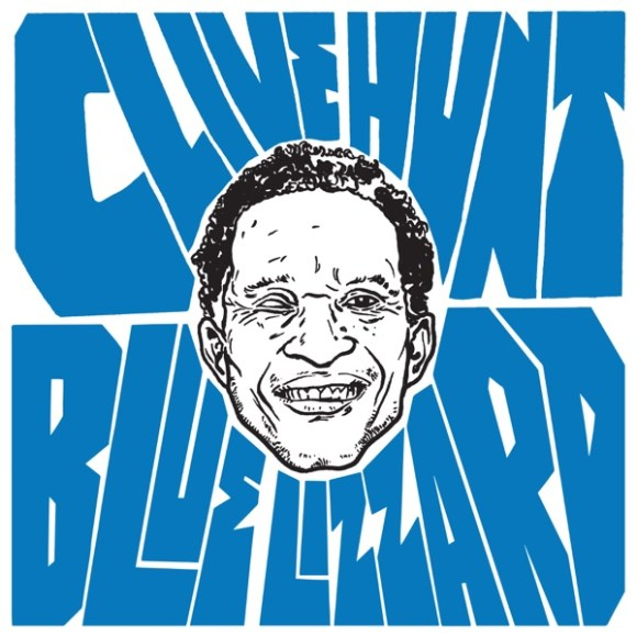 Clive Hunt & The Hit Team: Blue Lizzard