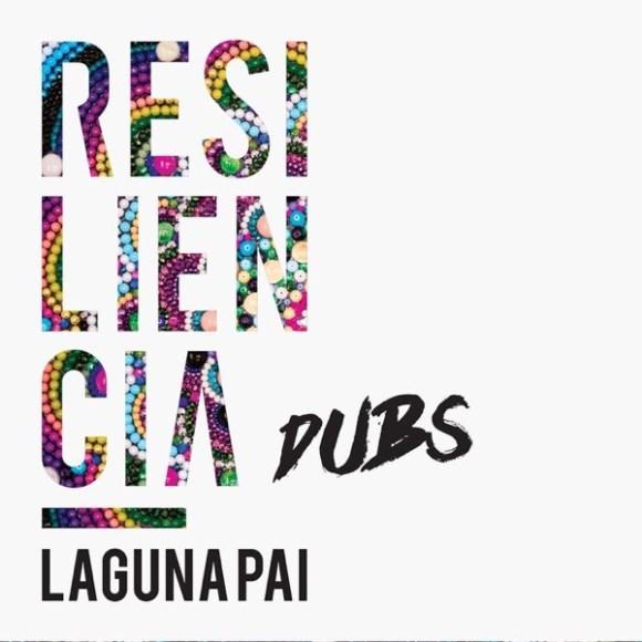 Laguna Pai: Resiliencia Dubs