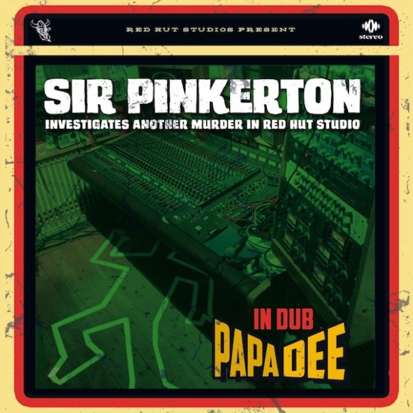 Papa Dee: Sir Pinkerton Investigates Another Murder in Red Hut Studio