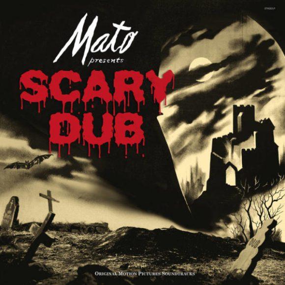 Mato: Scary Dub