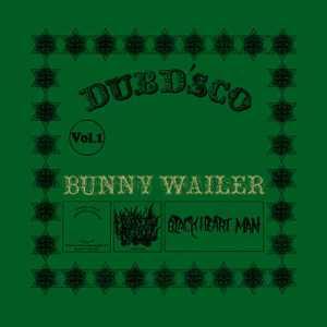 Bunny Wailer: Dub D'sco Vol. 1