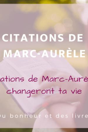 Pensées pour moi-même de Marc-Aurèle : 19 citations qui changeront ta vie