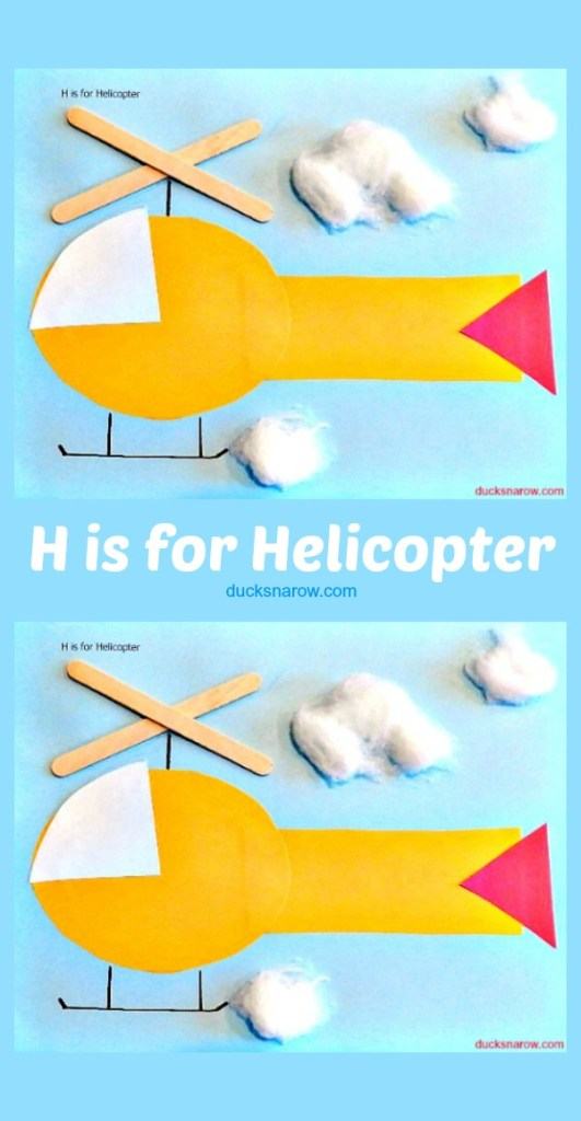 H is for helicopter preschool craft #kids