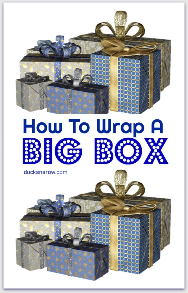 Giving a big gift? Here is how to wrap a BIG box! #tips #gifts
