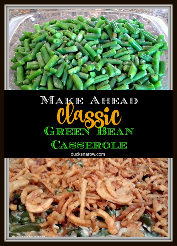 How to make classic green bean casserole ahead of time!