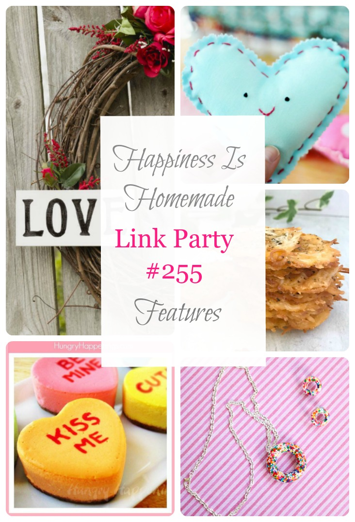 Happiness Is Homemade Link Party 255