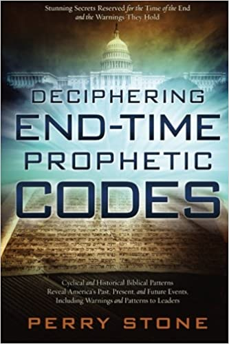 Deciphering End Time Prophetic Codes by Perry Stone AD