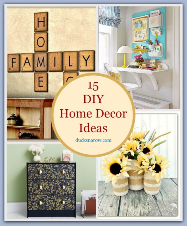 15 DIY Home Decor Ideas that you will love!
