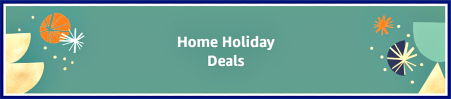 Home Holiday Deals from Amazon