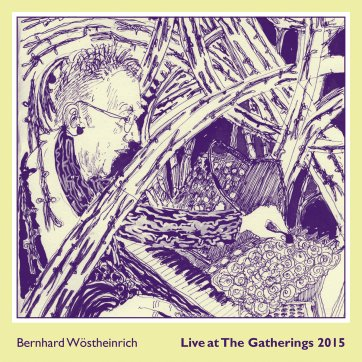 bernhard wöstheinrich live at the gatherings 2015