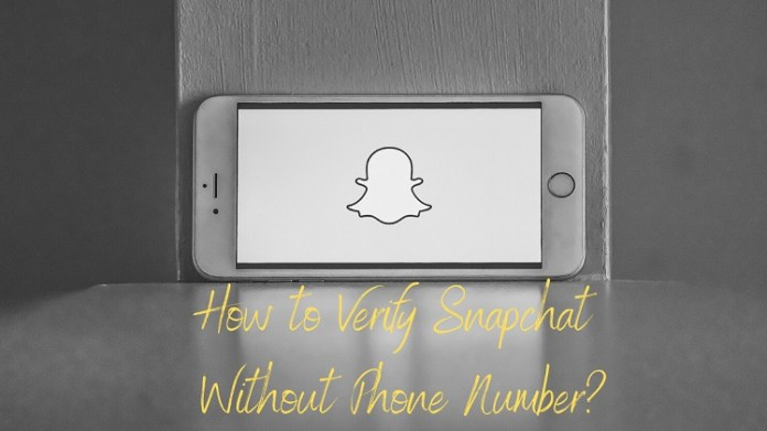 How to Verify Snapchat Without Phone Number?