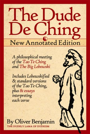 The Dude De Ching - Annotated Edition
