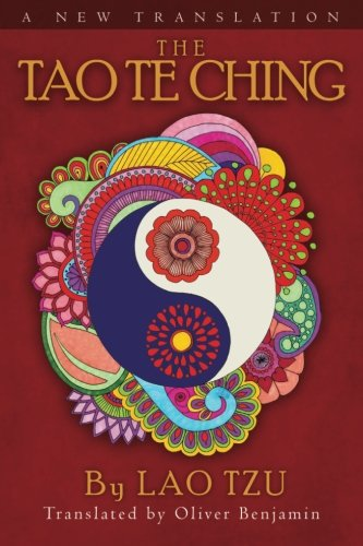 The Tao Te Ching by Oliver Benjamin