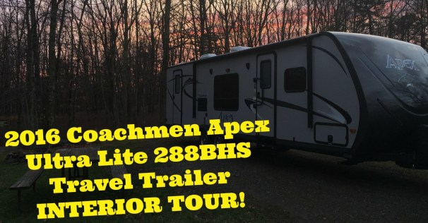 2016 Coachmen Apex Ultra Lite 288BHS Travel Trailer TOUR