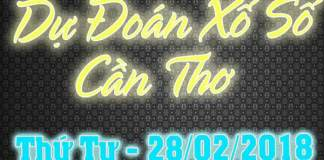 du doan xo so can tho 28/02