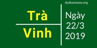 dự đoán xổ số trà vinh ngày 22/3/2019