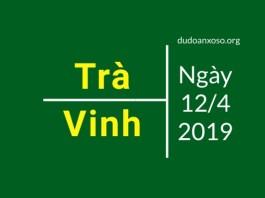 dự đoán xổ số trà vinh ngày 12/4/2019