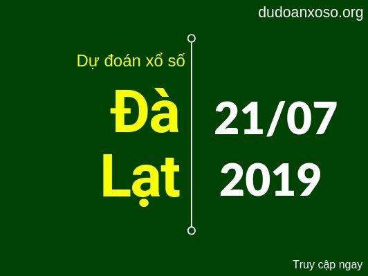 dự đoán xsdl hôm nay ngày 21/7/2019