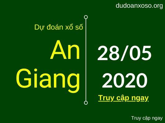dự đoán xsag 28/5/2020