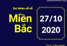 Dự đoán XSMB 27/10/2020