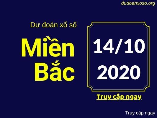 Dự đoán XSMB 14/10/2020