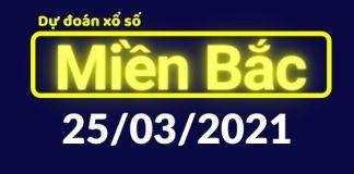 Dự đoán XSMB 25/3/2021