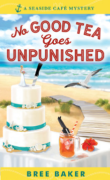 This Week We're Reading No Good Tea Goes Unpunished by Bree Baker