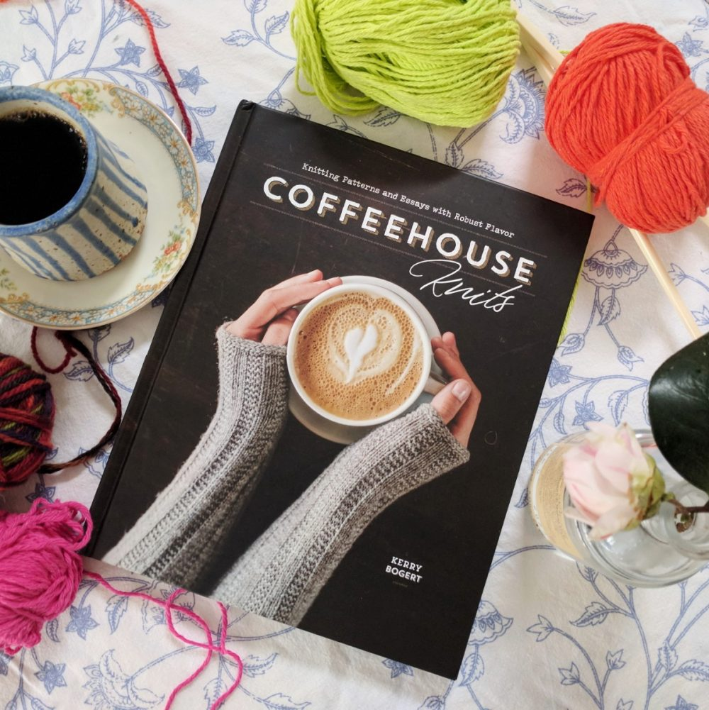 We're Reading Coffeehouse Knits by Kerry Bogert