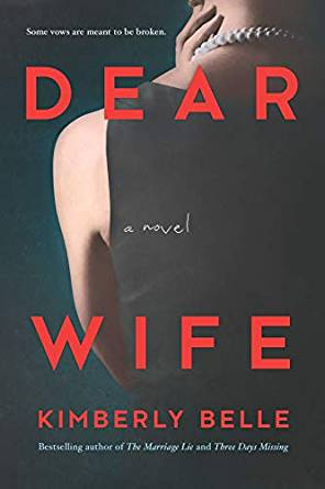 We're Reading Dear Wife By Kimberly Belle