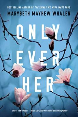 We're Reading Only Ever Her by Marybeth Mayhew Whalen