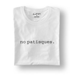 camiseta blanca no patisques