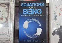 Book Review : 'Equations Of A Being-A Being Who Gathered Moss' By Ashutosh Gupta