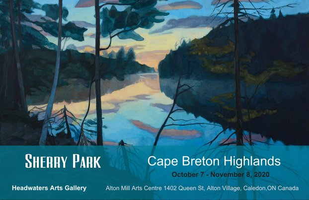 Sherry Park - Cape Breton Highlands - Headwater Arts Gallery - October 7 - November 8, 2020 - Alton Mill Arts Centre