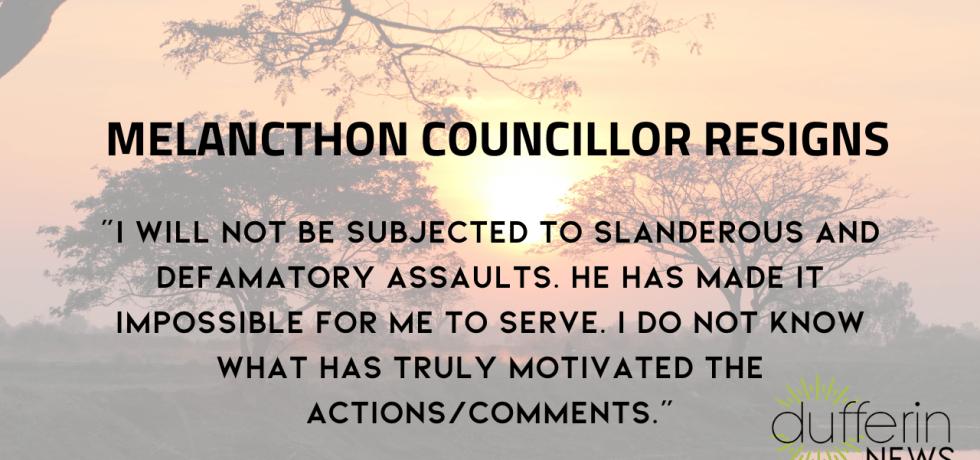 Melancthon Councillor Resigns