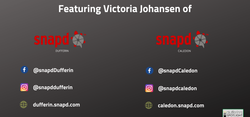 snapd Dufferin Caledon - Victoria Johansen - Dufferin's Spotlight on business
