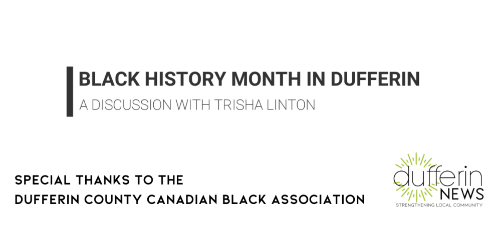 Trisha Linton: Black History Month in Dufferin