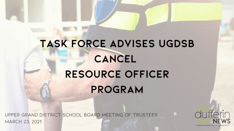 Task Force Advises UGDSB Cancel Resource Officer Program