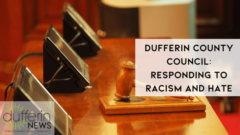 Dufferin County Council: Responding to Racism and Hate