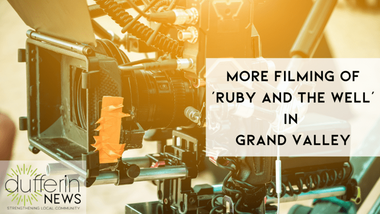 More Filming of 'Ruby and the Well' in  Grand Valley
