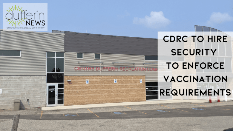 CDRC TO hiRE security to enforce vaccination requirements