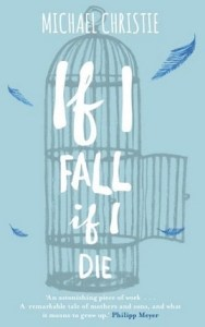 If I fall, if I die a review @duffythewriter