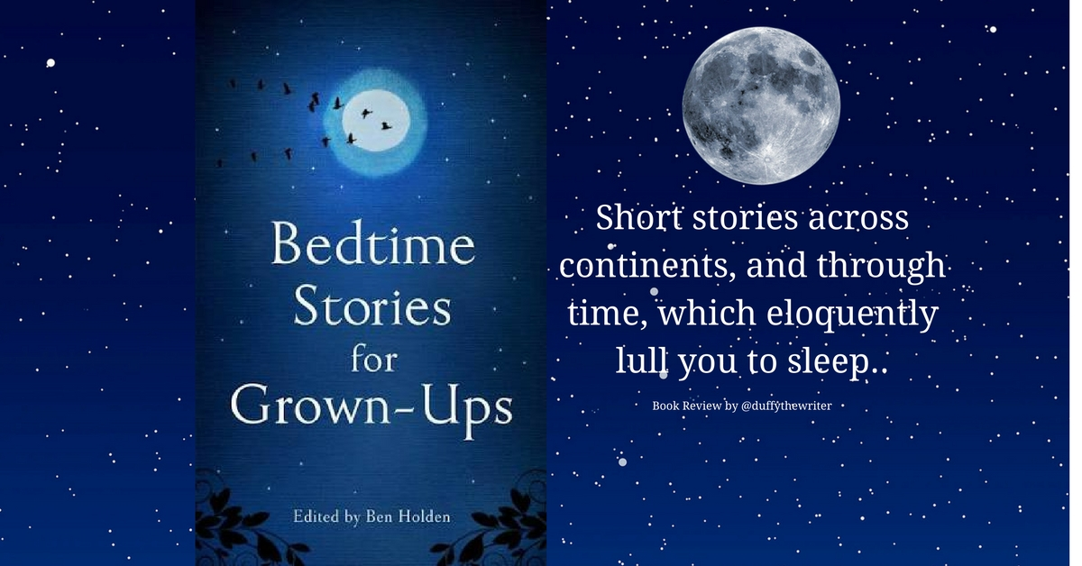 Bedtime Stories for Grown-Ups The Perfect Way To End The Day.....