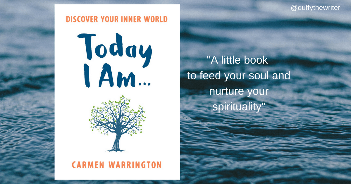 Today I Am.... A little book of 'me time' and inspiration