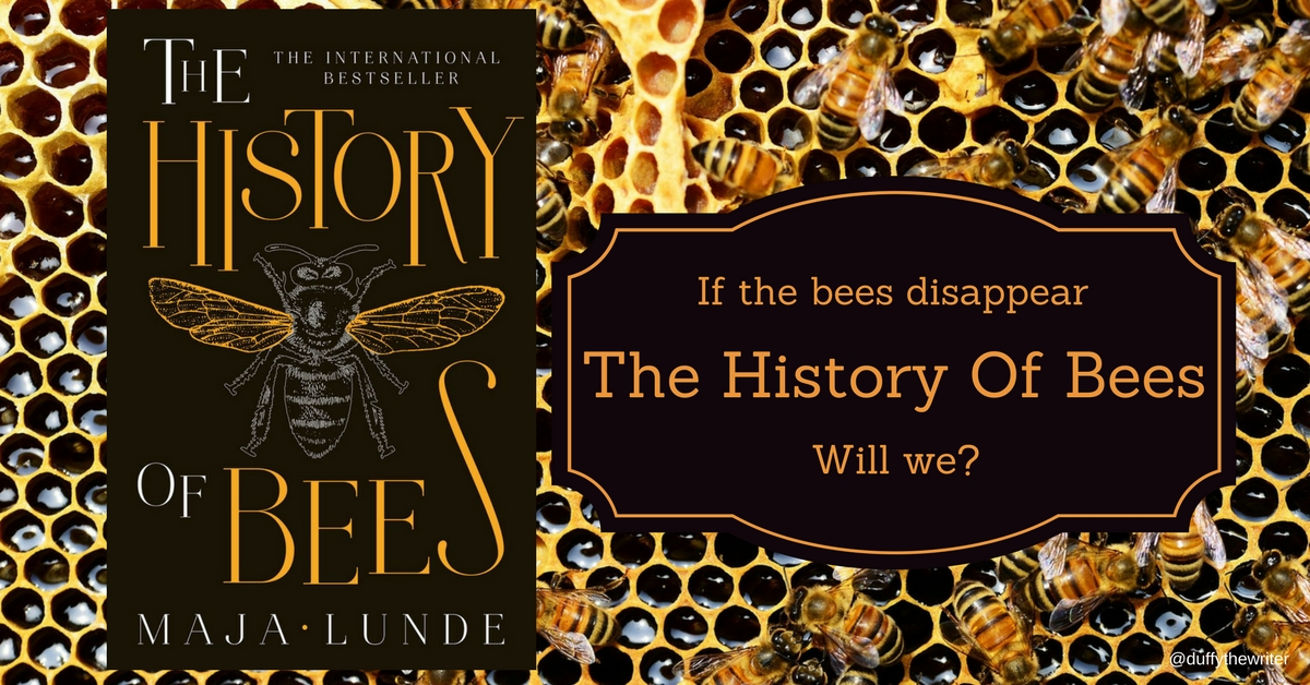 @duffythewriter Review of The History Of Bees