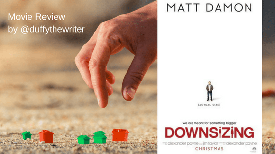 movie review downsizing @duffythewriter