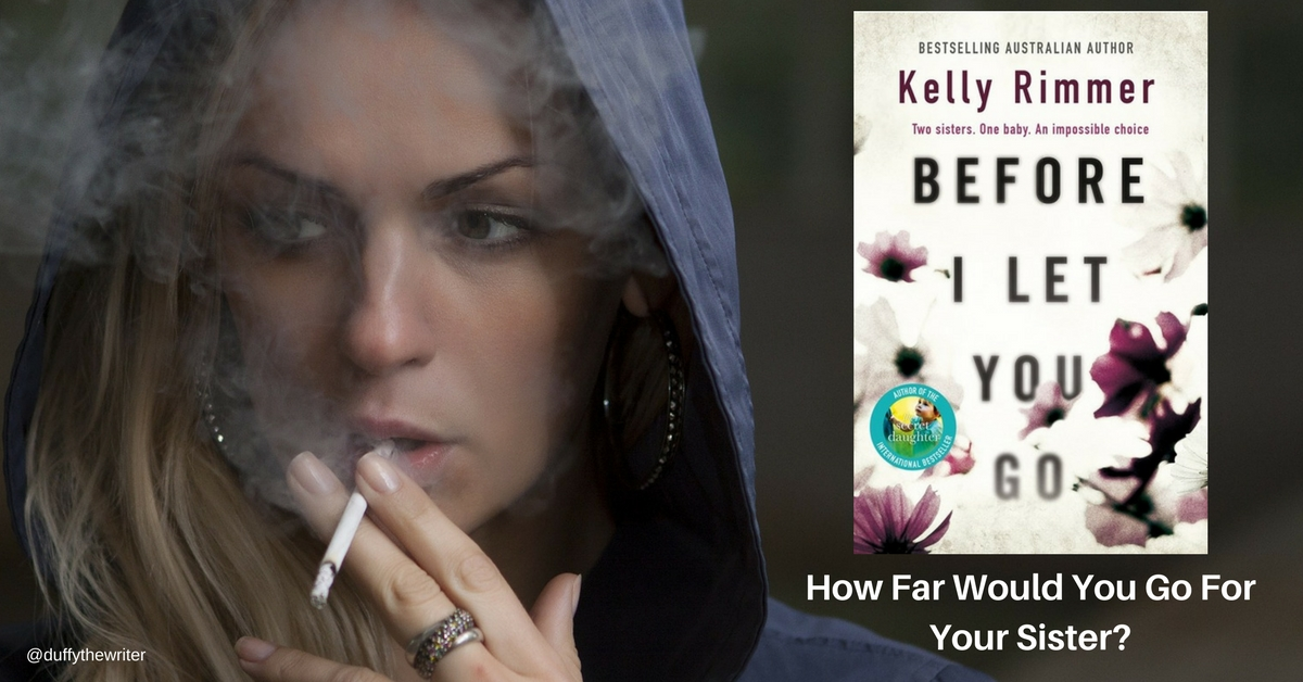 Book Review: Before I Let You Go - How Far Would You Go For Your Sister?